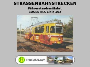 Straßenbahnstrecken - Führerstandsmitfahrten - BOGESTRA Linie 302