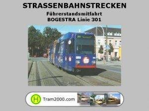 Straßenbahnstrecken - Führerstandsmitfahrten - BOGESTRA Linie 301