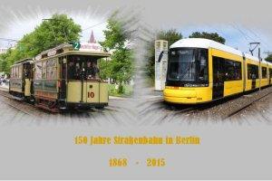 Foto-Serie / Dia-Show - 150 Jahre Straßenbahn in Berlin