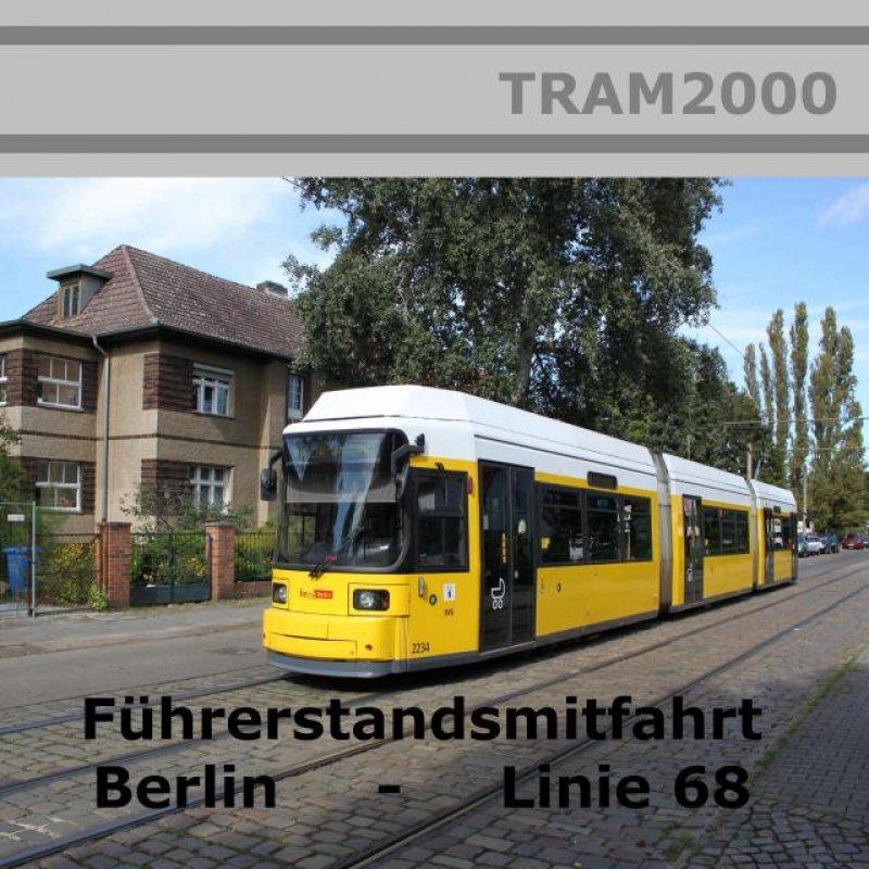 Straßenbahnstrecken - Führerstandsmitfahrten - BVG Linie 68