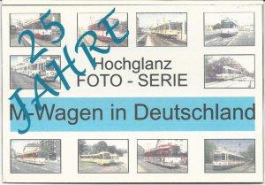 Foto-Serie - 25 Jahre M-Wagen in Deutschland