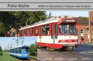 Foto-Serie - GT8S - Gelenktriebwagen in Düsseldorf und Krakow [Krakau] (Polen)